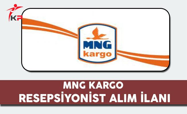 MNG Kargo Resepsiyonist Alım İlanı