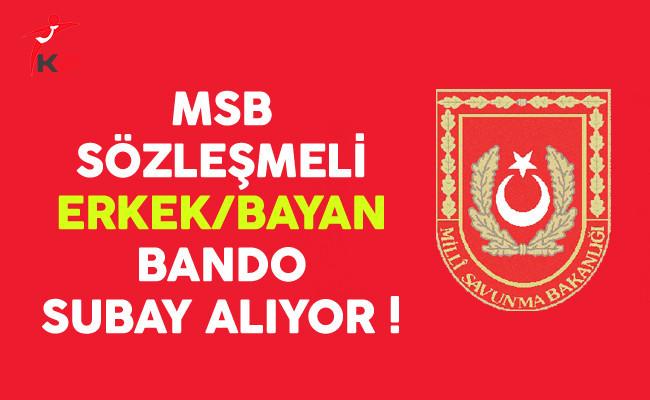 MSB Sözleşmeli Bando Subay Alıyor !