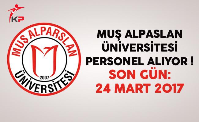 Muş Alpaslan Üniversitesi Personel Alıyor