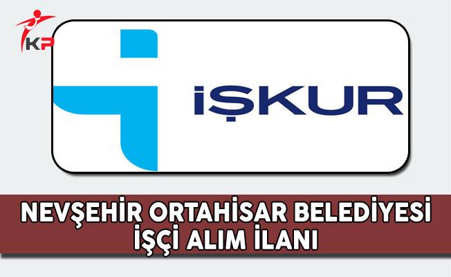 Nevşehir Ortahisar Belediyesi İşçi Alım İlanı