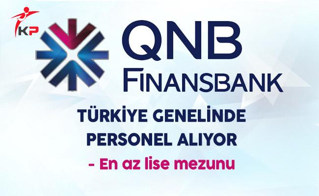 QNB Finansbank Türkiye Genelinde Çok Sayıda Personel Alıyor