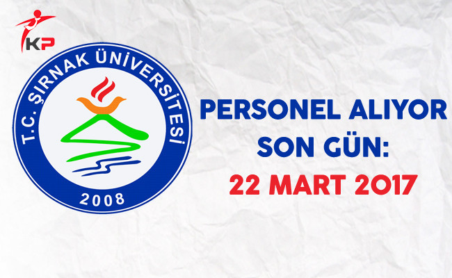Şırnak Üniversitesi Personel Alıyor