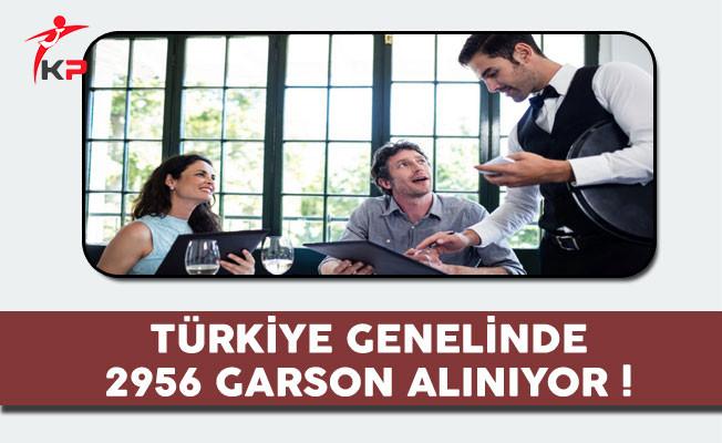 Türkiye Genelinde 2 Bin 956 Garson Alınıyor