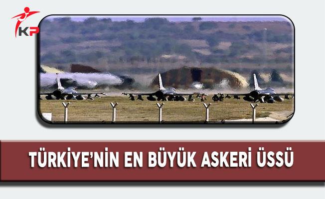 Türkiye'nin En Büyük Askeri Üssü
