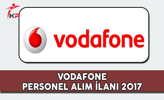 Vodafone Personel Alım İlanı 2017