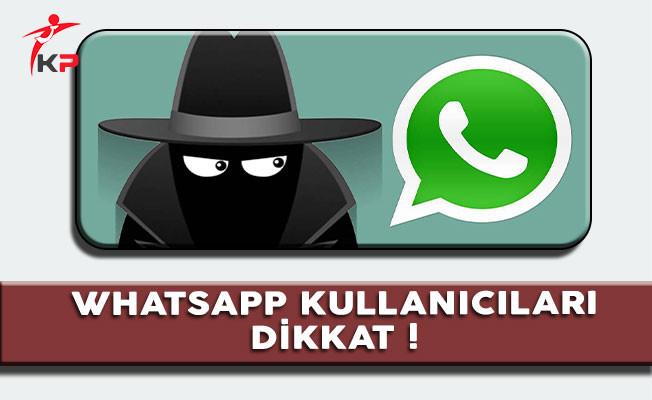 Whatsapp Hesapları Tehlikede Olabilir, Dikkat !