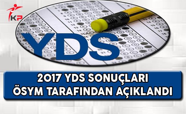 2017 YDS Sonuçları ÖSYM Tarafından Açıklandı