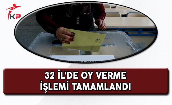32 İl'de Oy Verme Süresi Sona Erdi