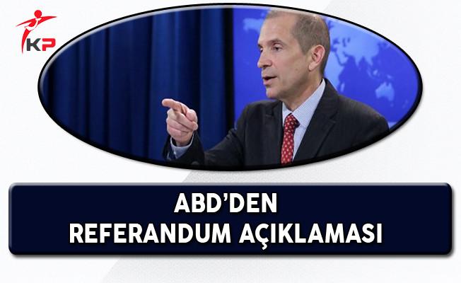 ABD'den Referanduma Yönelik Açıklama!