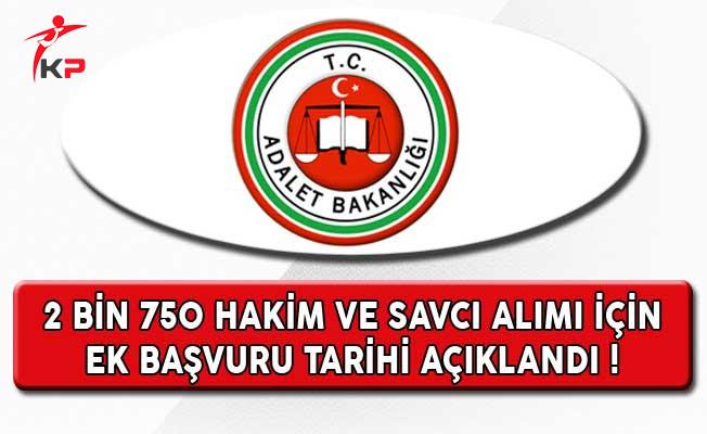 Adalet Bakanlığı 2 Bin 750 Hakim ve Savcı Alımı Ek Başvuru Tarihi Açıklandı