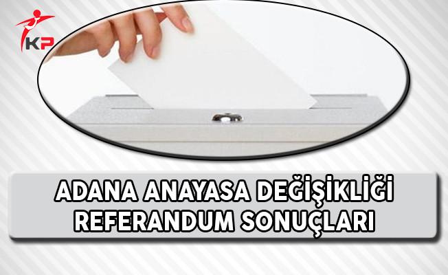 Adana Referandum Sonuçları !