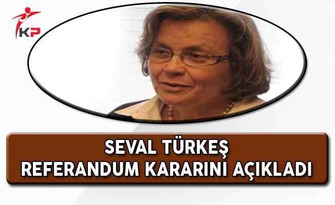 Alparslan Türkeş'in Eşi Referandum Kararını Açıkladı!