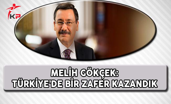 Ankara Büyükşehir Belediye Başkanı Gökçek: Türkiye'de Bir Zafer Kazandık