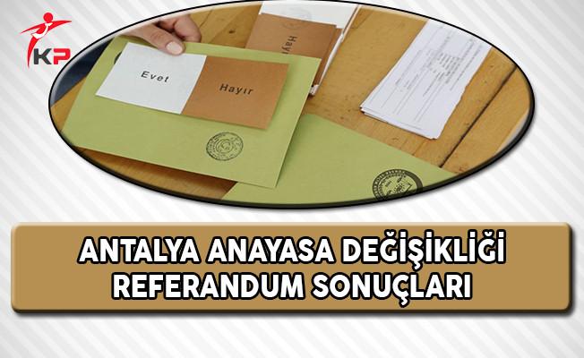 Antalya Referandum Sonuçları