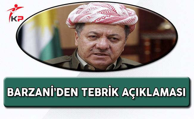 Barzani'den Cumhurbaşkanı Erdoğan ve Başbakan Yıldırım'a Tebrik