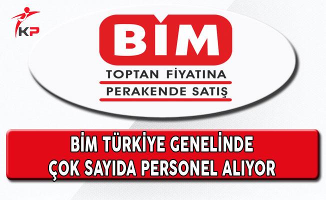 BİM Birleşik Mağazaları Türkiye Genelinde Çok Sayıda Personel Alıyor