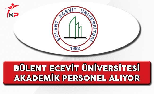 Bülent Ecevit Üniversitesi Akademik Personel Alıyor