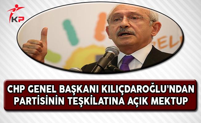 CHP Genel Başkanı Kılıçdaroğlu'ndan Partisinin Teşkilatına Açık Mektup
