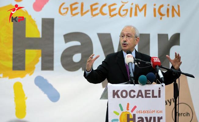 CHP Lideri Kılıçdaroğlu: Demokrasi İçin Hayır Oyu Vermek Zorundasınız