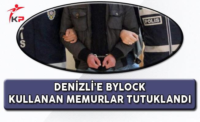 Denizli'de ByLock Operasyonunda 13 Kamu Personeli Tutuklandı!
