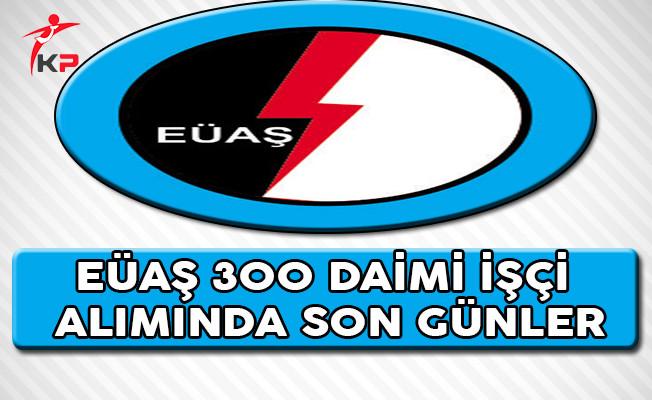 Elektrik Üretim A. Ş. (EÜAŞ) 300 Personel Alımı Başvurularında Son Günler