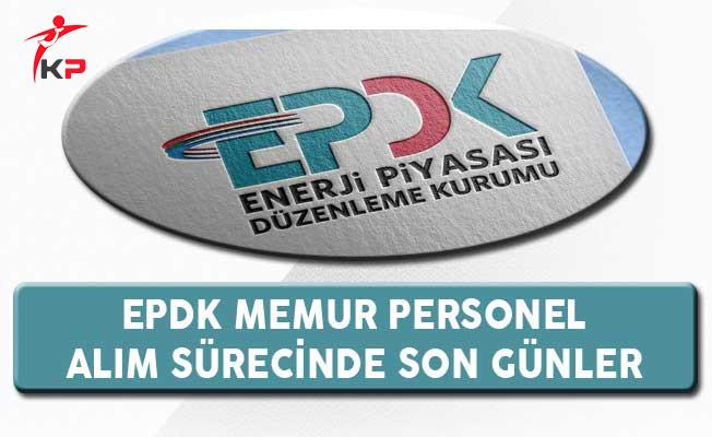 Enerji Piyasası Düzenleme Kurumu (EPDK) Memur Personel Alımında Son Günler