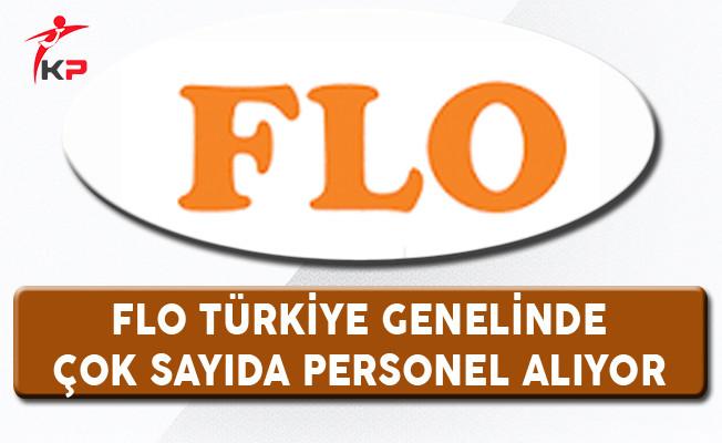Flo Türkiye Genelinde Çok Sayıda Personel Alıyor