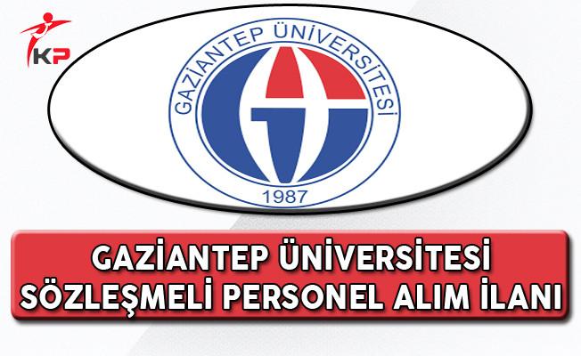 Gaziantep Üniversitesi Sözleşmeli Personel Alım İlanı