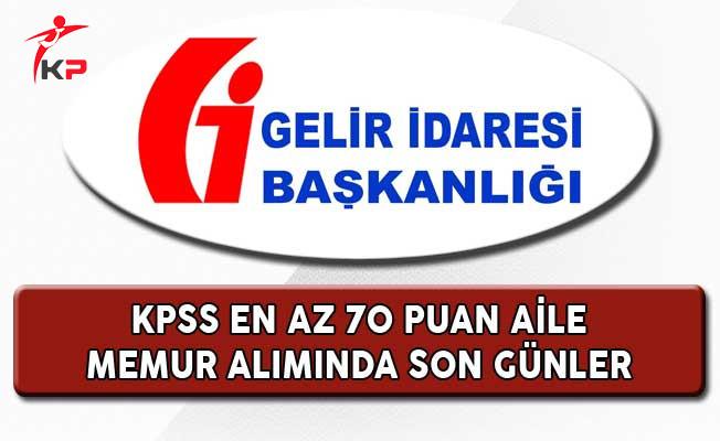 Gelir İdaresi Başkanlığı KPSS 70 Puan ile 2 Bin Memur Alımında Son Günler