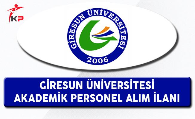 Giresun Üniversitesi Akademik Personel Alım İlanı