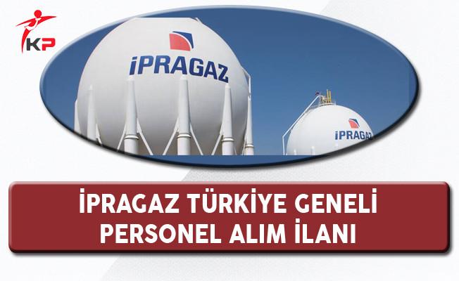 İpragaz Türkiye Geneli Personel Alım İlanı
