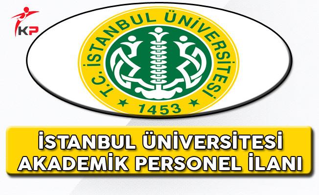 İstanbul Üniversitesi Akademik Personel ilanı
