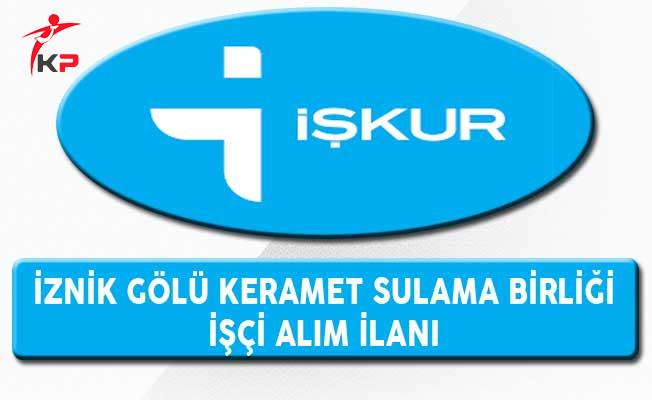 İznik Gölü Keramet Sulama Birliği İşçi Alım İlanı