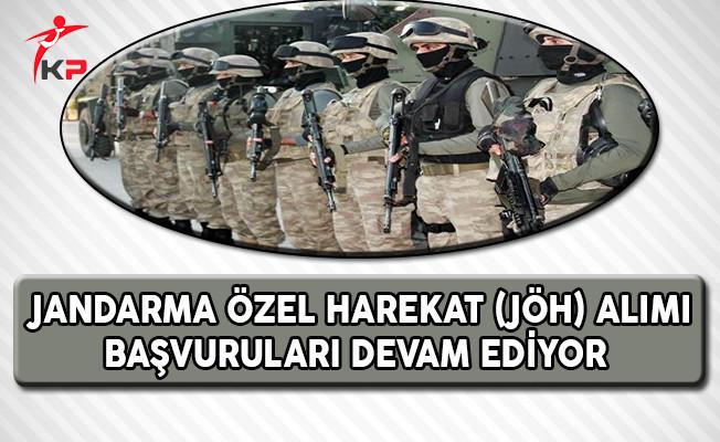 Jandarma Özel Harekat (JÖH) Alımı Başvuruları Devam Ediyor !