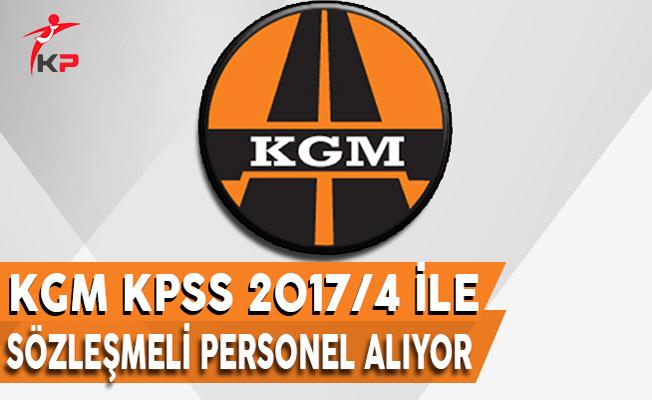 Karayolları Genel Müdürlüğü (KGM) KPSS 2017/4 İle Personel Alıyor