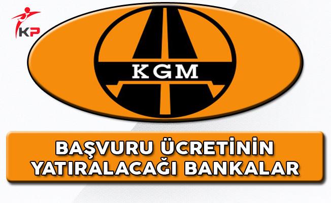 Karayolları Genel Müdürlüğü KPSS 2017/4 Tercih Ücretleri Hangi Bankalara Yatırılacak?