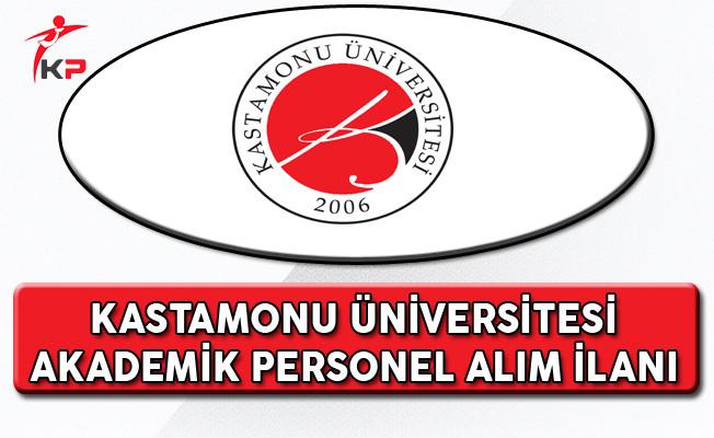 Kastamonu Üniversitesi Akademik Personel Alım İlanı