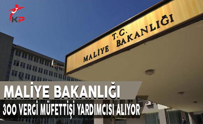 Maliye Bakanlığı 300 Vergi Müfettiş Yardımcısı Alım İlanı