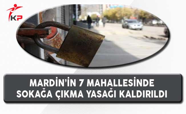 Mardin'de 7 Mahallede Sokağa Çıkma Yasağı Kaldırıldı