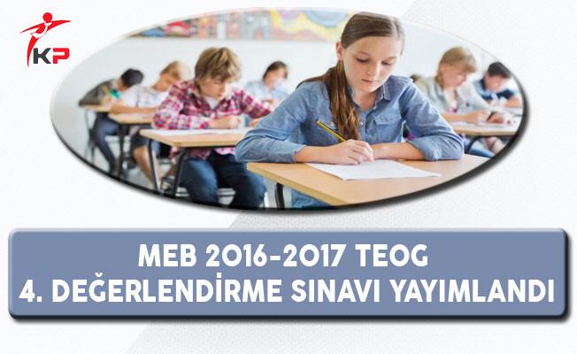 MEB 2016-2017 TEOG 4.Değerlendirme Sınavı Yayımlandı