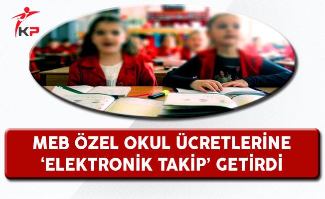 MEB Özel Okul Ücretlerine Elektronik Takip Getirdi