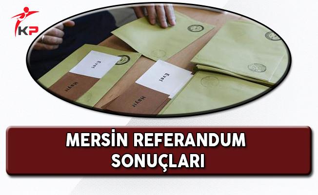 Mersin Referandum Sonuçları