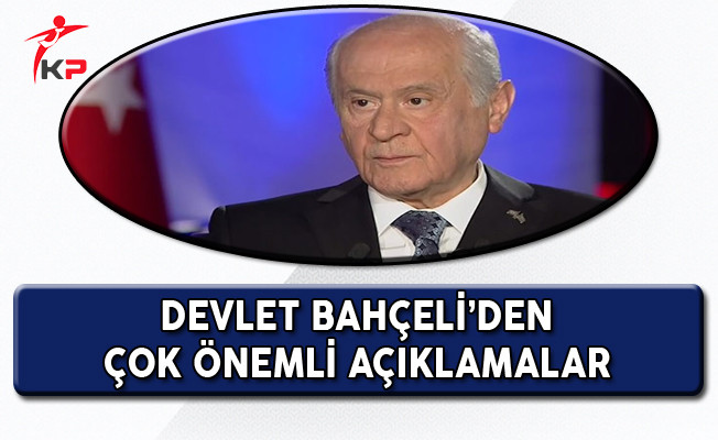 MHP Genel Başkanı Devlet Bahçeli'den Gündeme Dair Önemli Açıklamalar!