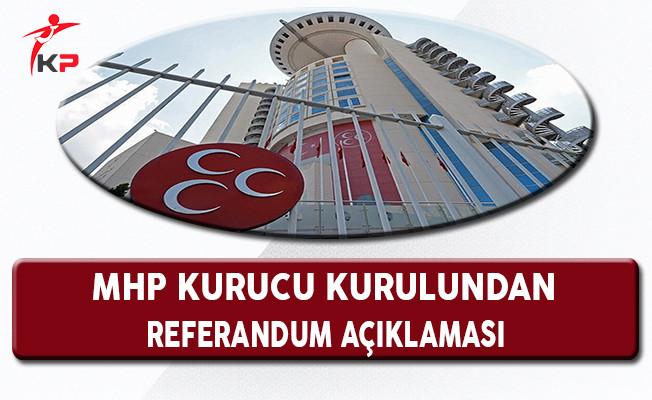 MHP Kurucular Kurulundan MHP'nin Referandum Siyasetine Açıklama