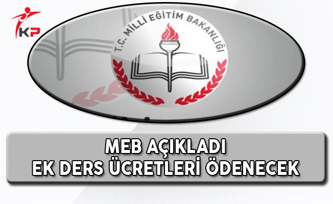 Milli Eğitim Bakanlığı Açıkladı Ek Dersler Ödeniyor!