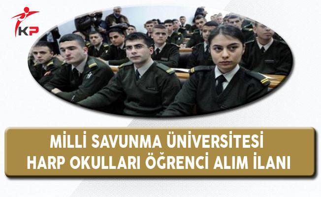 Milli Savunma Üniversitesi Harp Okullarına Öğrenci Alım İlanı