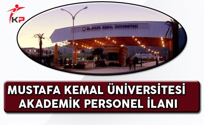 Mustafa Kemal Üniversitesi Akademik Personel Alım İlanı