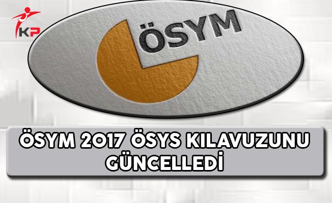 ÖSYM 2017 ÖSYS Kılavuzunu Güncelledi !