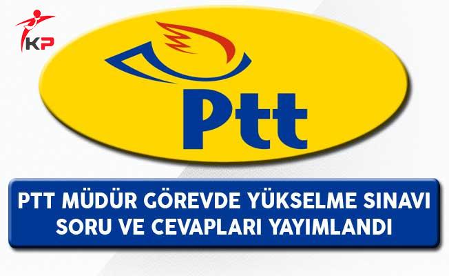 PTT Müdür Görevde Yükselme Sınavı (GYS) Soru ve Cevapları Yayımlandı