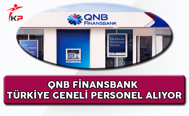 QNB Finansbank Personel Alımı Yapıyor